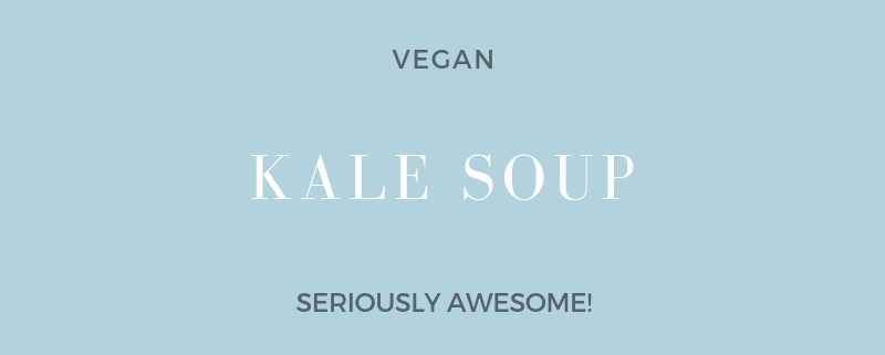 Kale Soup Recipe, Soul Light